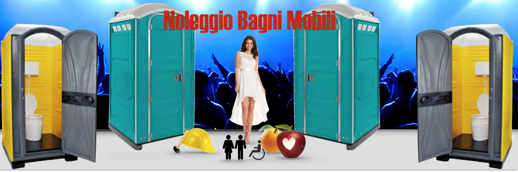 NOLEGGIO BAGNI MOBILI E SERVIZI IGIENICI CHIMICI « Risanamento ...